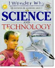 Cover of: I Wonder Why Questions and Answers About Science and Technology (I Wonder Why)