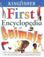 Cover of: First Encyclopedia of Animals (Encyclopedia)