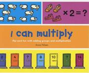 Cover of: I Can Multiply (I Can...)