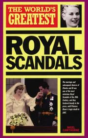 Cover of: The World's Greatest Royal Scandals (World's Greatest)