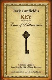 Cover of: Jack Canfield's Key to Living the Law of Attraction