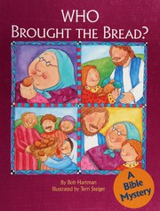 Cover of: Who brought the bread?: a Bible mystery