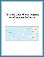 Cover of: The 2000-2005 World Outlook for Computer Software (Strategic Planning Series)