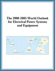 Cover of: The 2000-2005 World Outlook for Electrical Power Systems and Equipment (Strategic Planning Series)