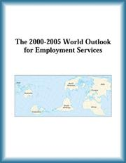 Cover of: The 2000-2005 World Outlook for Employment Services (Strategic Planning Series)