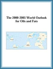 Cover of: The 2000-2005 World Outlook for Oils and Fats (Strategic Planning Series)