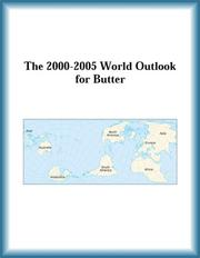 Cover of: The 2000-2005 World Outlook for Butter (Strategic Planning Series)