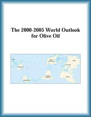 Cover of: The 2000-2005 World Outlook for Olive Oil (Strategic Planning Series)