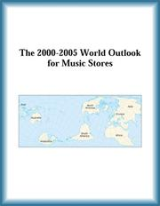Cover of: The 2000-2005 World Outlook for Music Stores (Strategic Planning Series)
