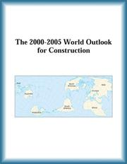 Cover of: The 2000-2005 World Outlook for Construction (Strategic Planning Series)