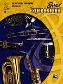 Cover of: Band Expressions[tm], Book One Teacher Edition
