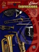 Cover of: Band Expressions[tm], Book Two Teacher Edition