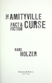 Cover of: THE AMITYVILLE CURSE: Fact & Fiction (Murder In Amityville / The Amityville Curse / The Secret of Amityville)