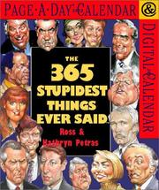Cover of: 365 Stupidest Things Ever Said Page-A-Day Calendar 2002