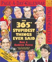 Cover of: The 365 Stupidest Things Ever Said Page-A-Day Calendar 2004