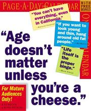 Cover of: Age Doesn't Matter Unless You're a Cheese Calendar 2006 (Page a Day Calendar)