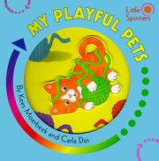 Cover of: My Playful Pets (Little Spinners)