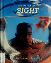 Cover of: Sight (Explore Your Senses)