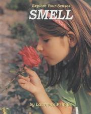 Cover of: Smell (Explore Your Senses)