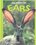 Cover of: Ears (All Kinds Of)