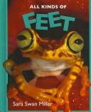 Cover of: Feet (All Kinds Ofà)
