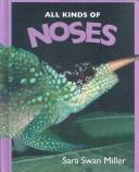 Cover of: All Kinds of Noses (All Kinds Ofà)