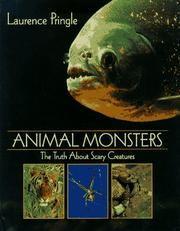 Cover of: Animal Monsters: The Truth About Scary Creatures