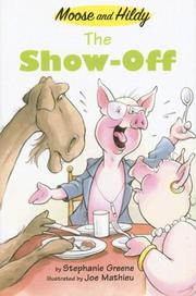 Cover of: The Show-Off (Moose and Hildy)