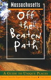 Cover of: Massachusetts Off the Beaten Path: A Guide to Unique Places
