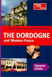 Cover of: Signpost Guide Dordogne and Western France (Signpost Guide)