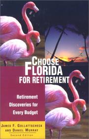 Cover of: Choose Florida For Retirement, 2nd Edition (Choose retirement)