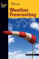 Cover of: Basic illustrated weather forecasting