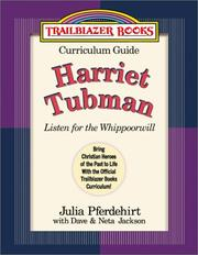 Cover of: Harriet Tubman: Curriculum Guide: Listen for the Whippoorwill (Trailblazer Curriculum Guides, 5)