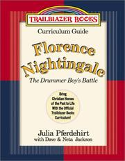 Cover of: Florence Nightingale: Curriculum Guide: The Drummer Boy's Battle (Trailblazer Curriculum Guides, 8)