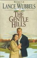 Cover of: The Gentle Hills