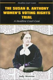 Cover of: The Susan B. Anthony Women's Voting Rights Trial: A Headline Court Case (Headline Court Cases)