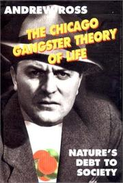 Cover of: The Chicago gangster theory of life
