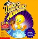 Cover of: Tweety's Highflying Adventure