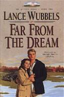 Cover of: Far from the dream