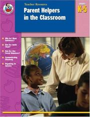 Cover of: Parent Helpers in the Classroom