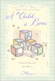 Cover of: A Child Is Born