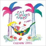 Cover of: Eat Mangoes Naked 2002 Calendar