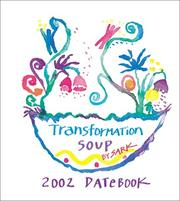Cover of: Transformation Soup Datebook 2002 Calendar