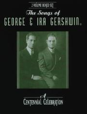 Cover of: The Songs of George & Ira Gershwin