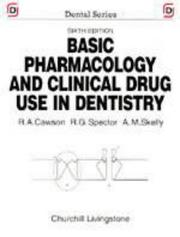Cover of: Basic pharmacology and clinical drug use in dentistry