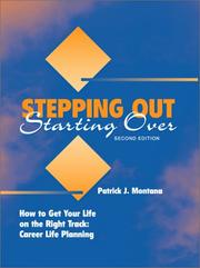Cover of: Stepping out, starting over: how to get your life on the right track : career life planning