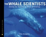 Cover of: The Whale Scientists: Solving the Mystery of Whale Strandings (Scientists in the Field)