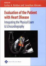 Cover of: Evaluation of the Patient with Heart Disease