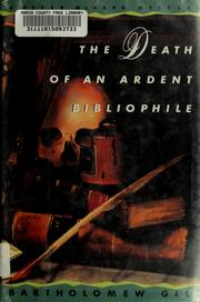 Cover of: The death of an ardent bibliophile