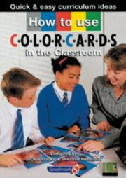 Cover of: How to Use Colorcards in the Classroom (Quick & Easy Curriculum Ideas)